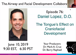"Daniel Lopez, D.O. on ""The Airway and Facial Development Collaboration"""